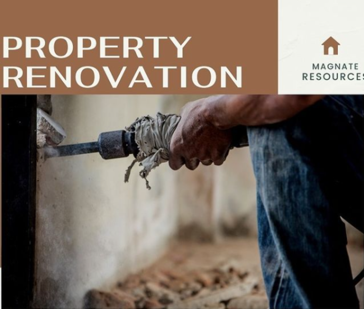 MAGNATE RESOURCES LIMITED Property Renovation